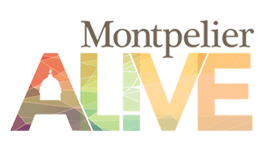 "logo text that reads ""Montpelier ALIVE"" ""ALIVE"" is colorful and has an image of the capitol dome embedded in the letter A."