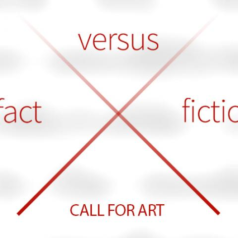fact vs. fiction Call for Art with a hand written x separating the words fact, vs, and fiction into quadrants.