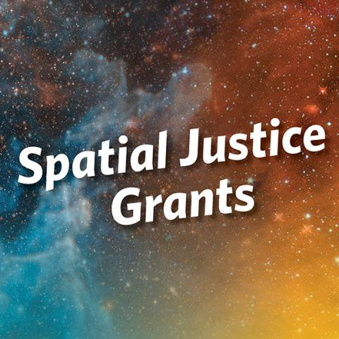 """Spatial Justice Grants"" floats in between blue and orange galaxies."